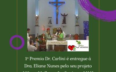 Dra. Eliane Nunes e o Projeto Mães e Mulheres Jardineiras ganham o Prêmio Dr. Carlini